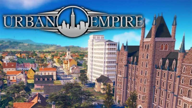 Urban Empire - обзор градостроительного симулятора